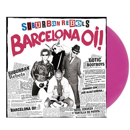 SUBURBAN REBELS Barcelona Oi! LP (Magenta vinyl) Limited edition 200 copies