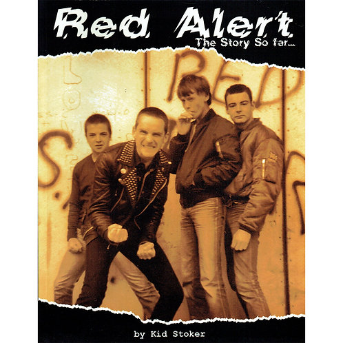 RED ALERT The Story so far by Kid Stoker Book