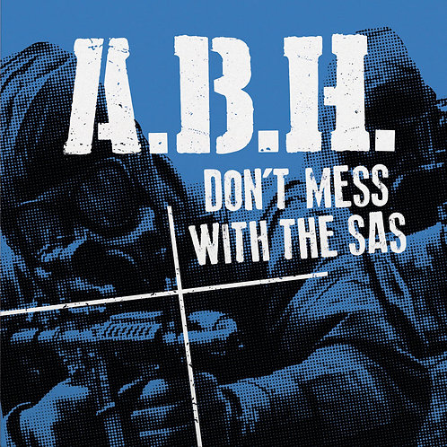 "ABH Don't Mess with the SAS 7"" (Sea Blue Vinyl)"