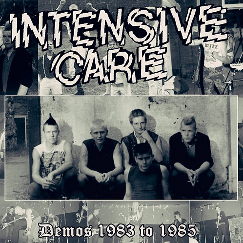 INTENSIVE CARE Demos 1983 to 1985 LP
