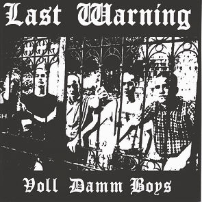 Last Warning Voll Damm Boys out on vinyl for the first time
