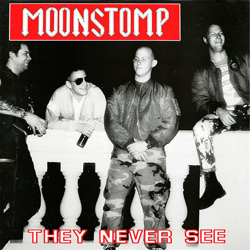 MOONSTOMP They Never See LP (Lim 300)