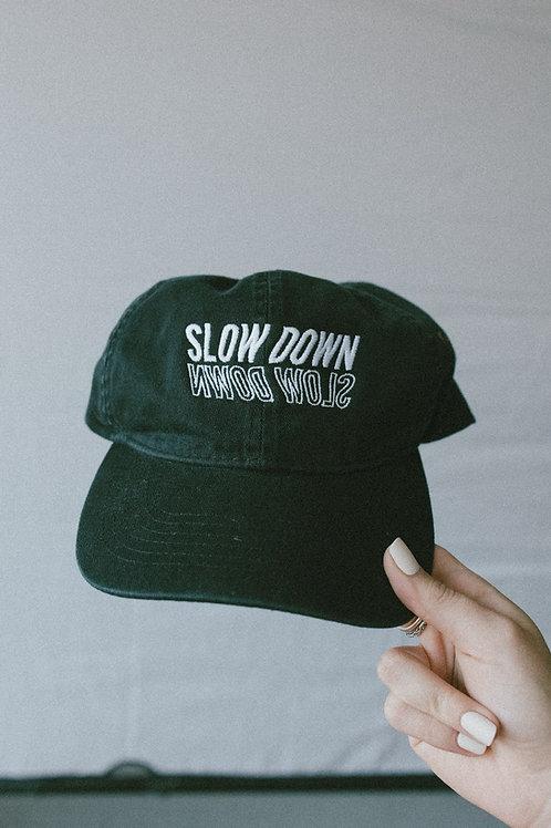 Slow Down Hat