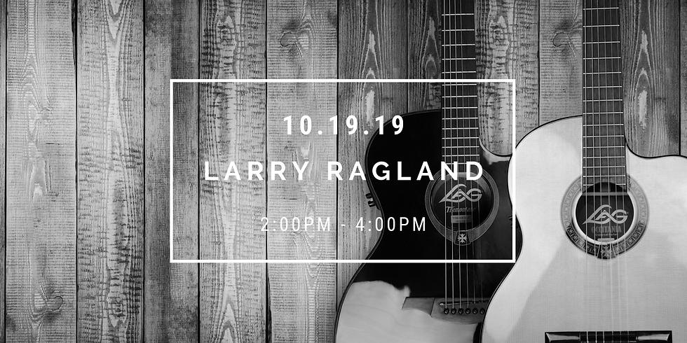 Live Music: Larry Ragland