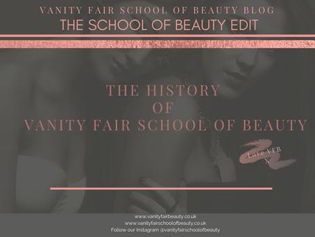 The history of Vanity Fair School of Beauty…