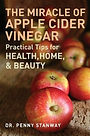 How Apple Cider Vinegar can aid health, home and beauty and be used in cooking