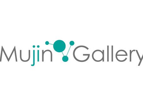 TOKYO Mujin Gallery オープンのお知らせ
