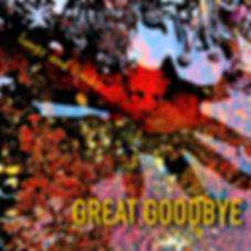 Great Goodbye art.jpg