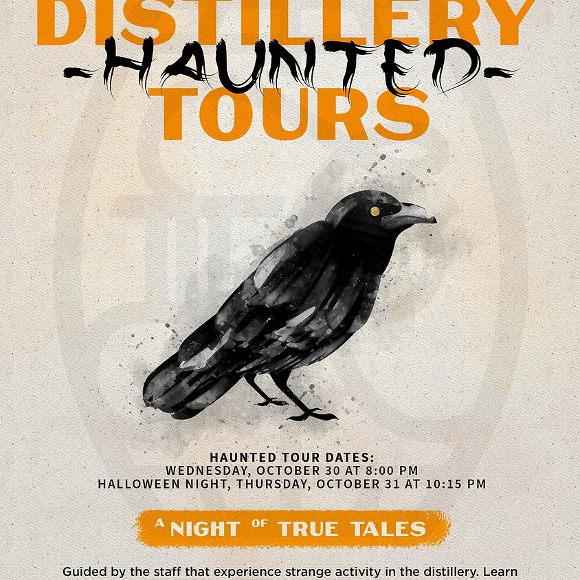 Haunted Tour and Tasting at 10:15pm