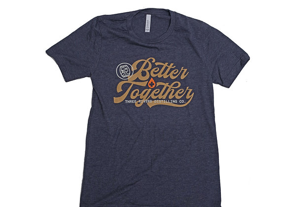 T-Shirt: Better Together (w/ Hand Sanitizer)
