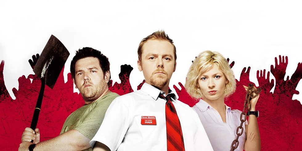 THE SHAUN OF THE DEAD SCREENING (DATE CHANGED TO FRIDAY)