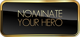 NOMINATE-YOUR-HERO-BUTTON-300x140.png