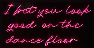 I ber you look good on the dance floor.j
