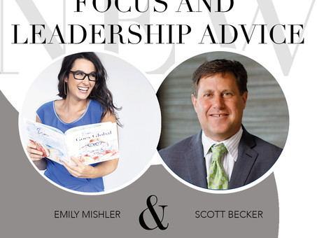 The Importance of Focus & Leadership Lessons with The Becker Business Podcast