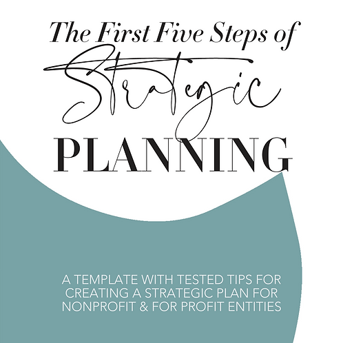 Strategic Planning: The First Five Steps