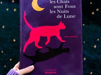 les Chats sont Fous les Nuits de Lune - Hans Silvester