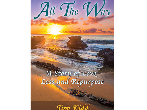 All The Way (ebook) By Tom Kidd - WFC