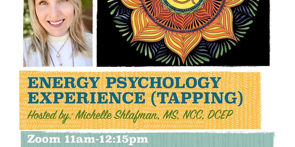 Tapping: A Free Experiential Session with Michelle Shlafman, MS, NCC, DCEP