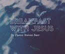 Breakfast with Jesus.png