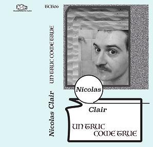 Nicolas Clair_Un truc come true.jpg