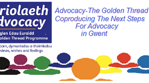 Coproducing the Next Steps for Advocacy in Gwent Events - Book your places now!