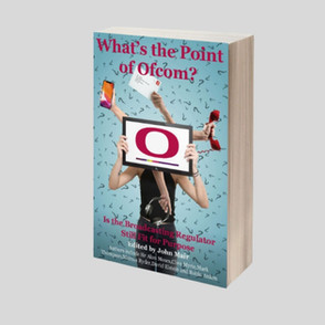 Narinder Minhas reviews 'What's the Point of Ofcom?'