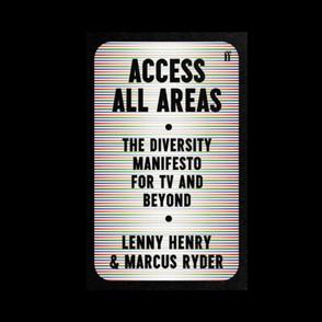 Narinder Minhas reviews 'Access All Areas: The Diversity Manifesto'