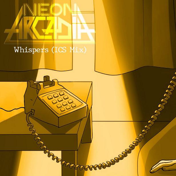 Neon Arcadia - Whispers (ISC Mix) .jpg