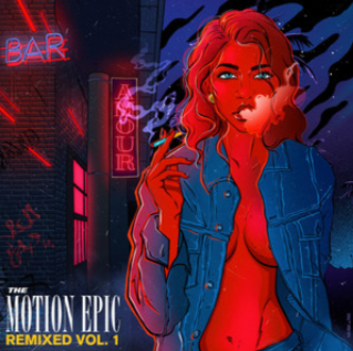 The Motion Epic - Remixed Vol 1