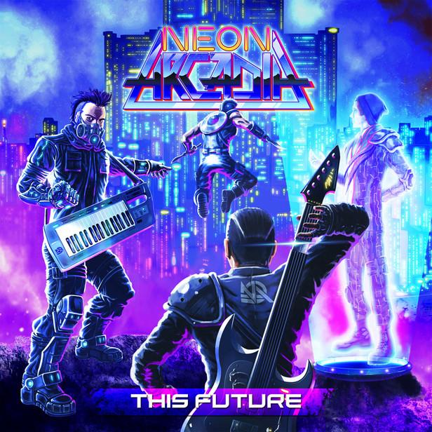 Neon Arcadia - This Future