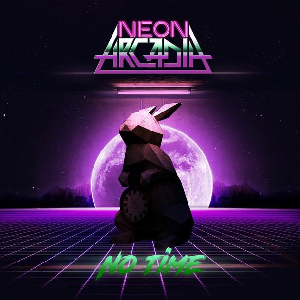 Neon Arcadia - No Time