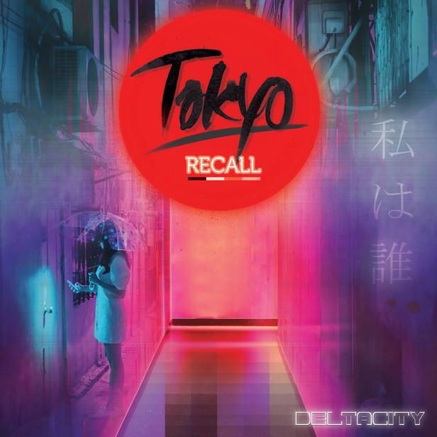 DeltaCity - Tokyo Recall.jpg