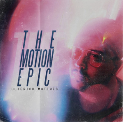 The Motion Epic - Ulterior Motives