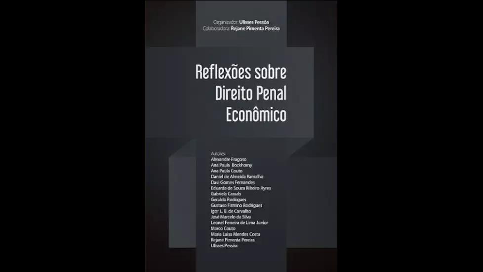 Reflexões sobre Direito Penal Econômico