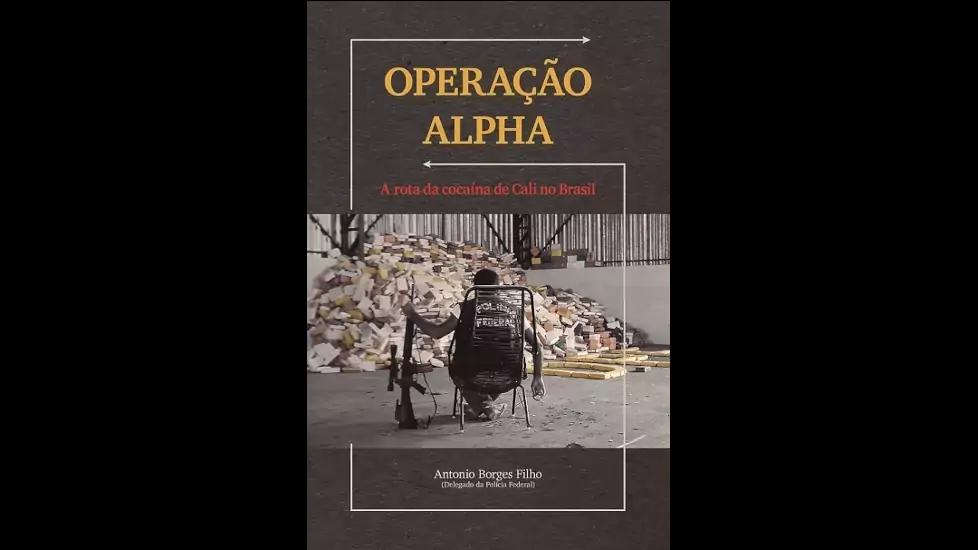 Operação Alpha – A rota da cocaína de Cali no Brasil
