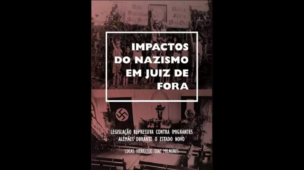 Impactos do Nazismo em Juiz de Fora