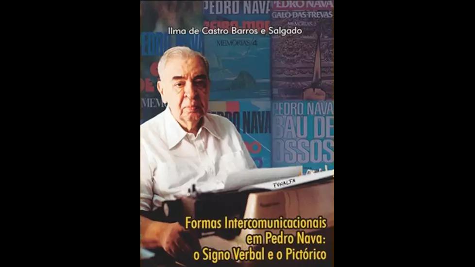 Formas Intercomunicacionais em Pedro Nava: o Signo Verbal e o Pictórico
