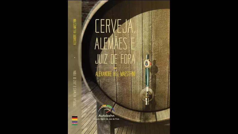 Cerveja, Alemães e Juiz de Fora