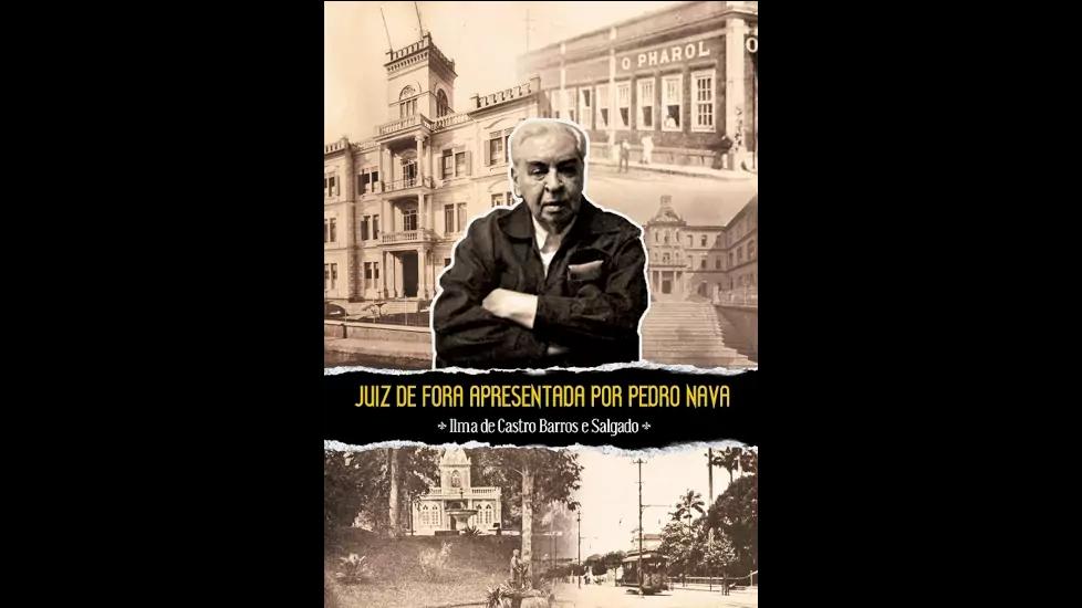 Juiz de Fora apresentada por Pedro Nava