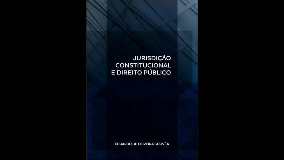 Jurisdição Constitucional e Direito Público