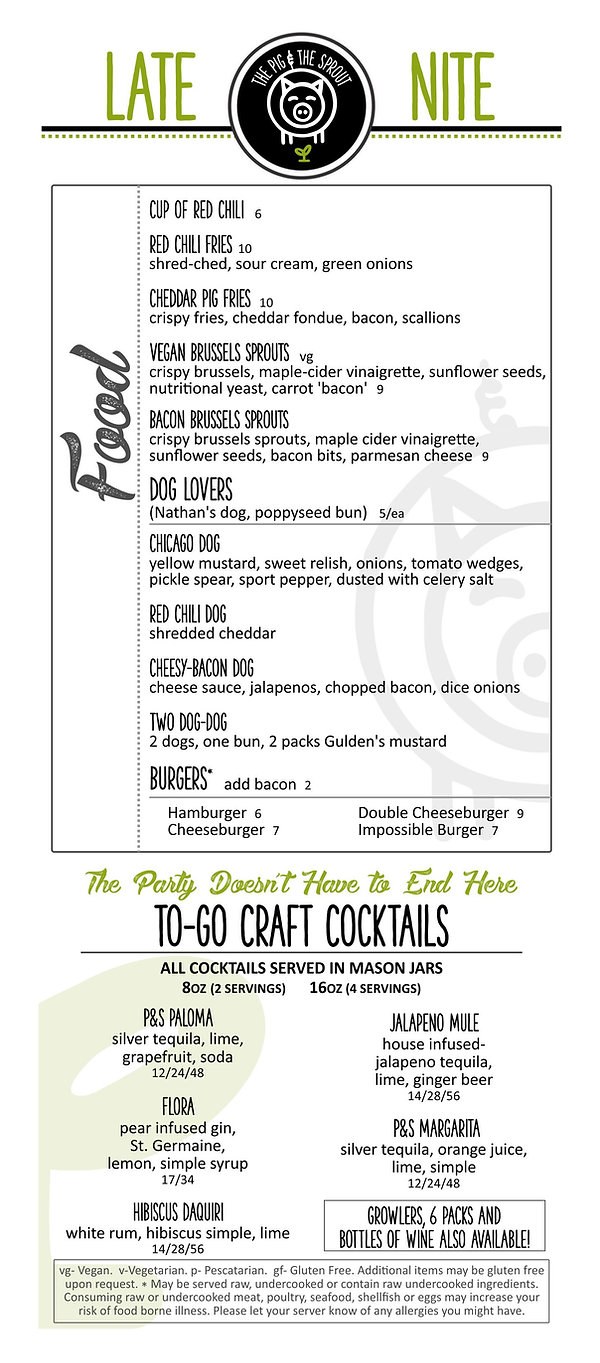 The Pig & The Sprout Late Nite Menu