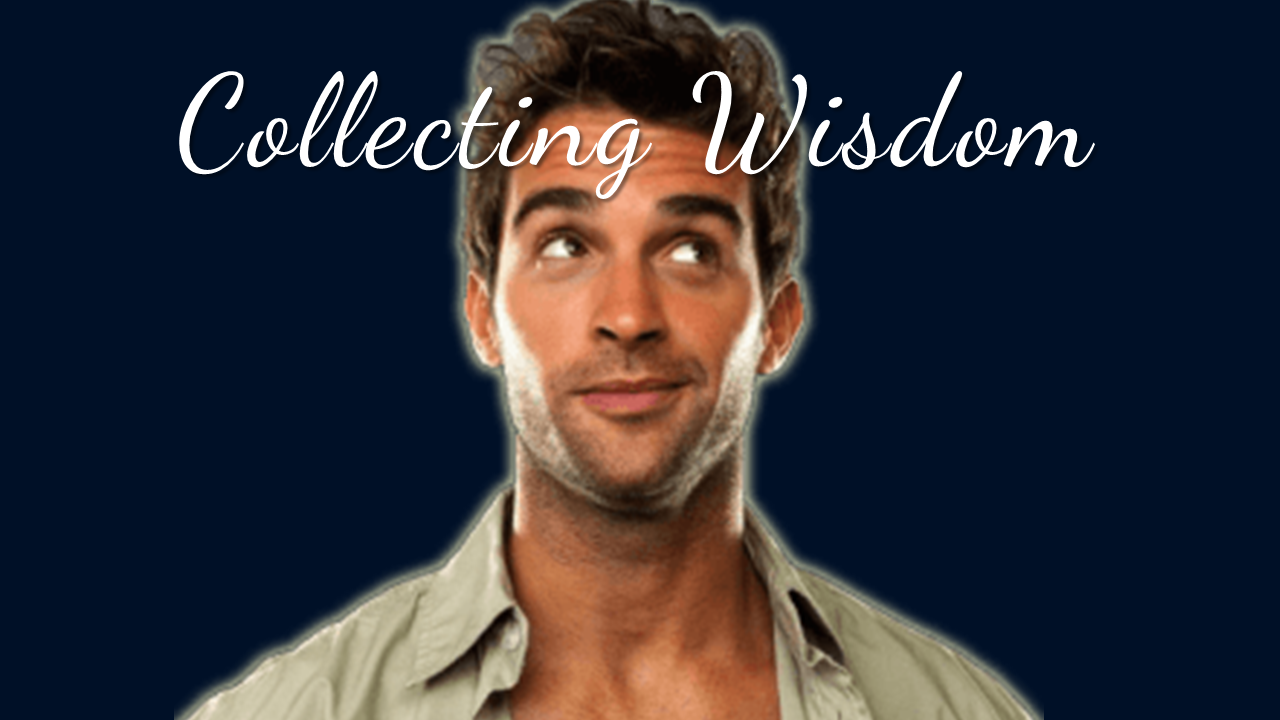 Collecting Wisdom