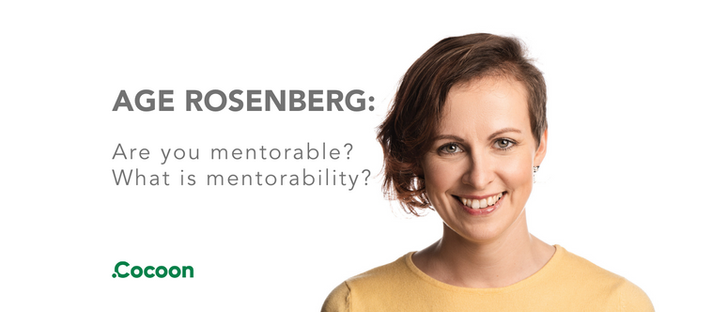 Age Rosenberg: Are you mentorable? What is mentorability?