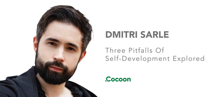 Dmitri Sarle: Three Pitfalls Of Self-Development Explored