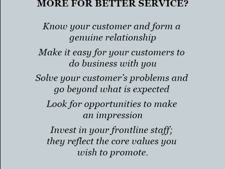 WHY YOUR CUSTOMERS WILL PAY MORE FOR BETTER SERVICE