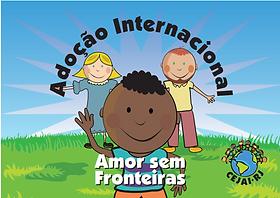 ADOÇÃO INTERNACIONAL - Amor Sem Fronteiras