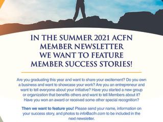 ACFN Summer 2021 Newsletter - Seeking Members to Feature!