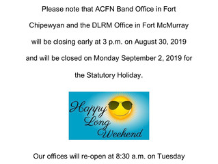 Notice of Office Closure for upcoming Long Weekend!
