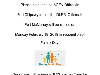 ACFN & DLRM Offices will close for Family Day - Feb 18, 2019