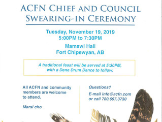 POSTPONED:  ACFN Chief and Council Swearing-in Ceremony, November 19, 2019